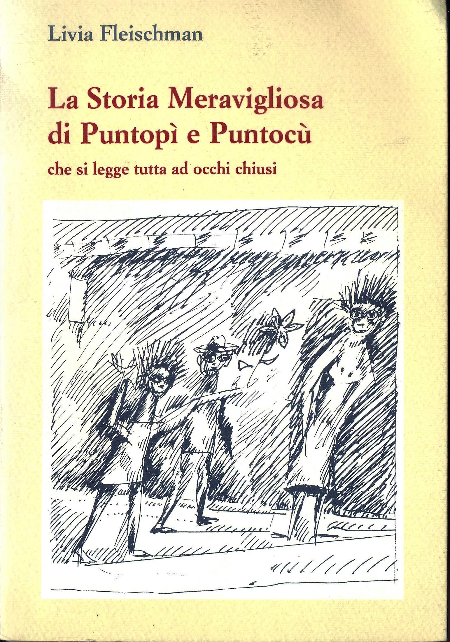 La storia meravigliosa di Puntopì e Puntocù