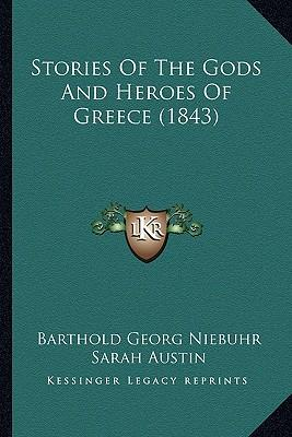 Stories of the Gods and Heroes of Greece (1843)