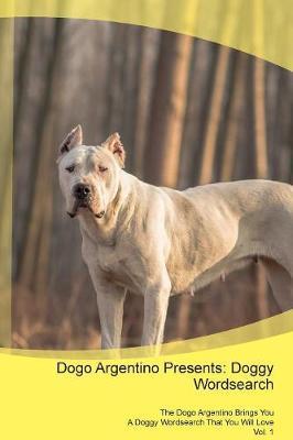 Dogo Argentino Presents