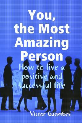 You, the Most Amazing Person
