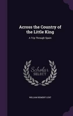 Across the Country of the Little King