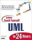 Sams Teach Yourself UML in 24 Hours