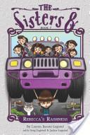 The Sisters Eight Book 7: Rebecca's Rashness