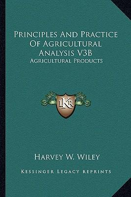 Principles and Practice of Agricultural Analysis V3b