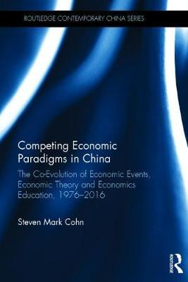Competing Economic Paradigms in China