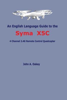An English Language Guide to the Syma X5c