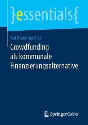 Crowdfunding Als Kommunale Finanzierungsalternative