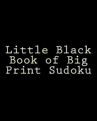 Little Black Book of Big Print Sudoku