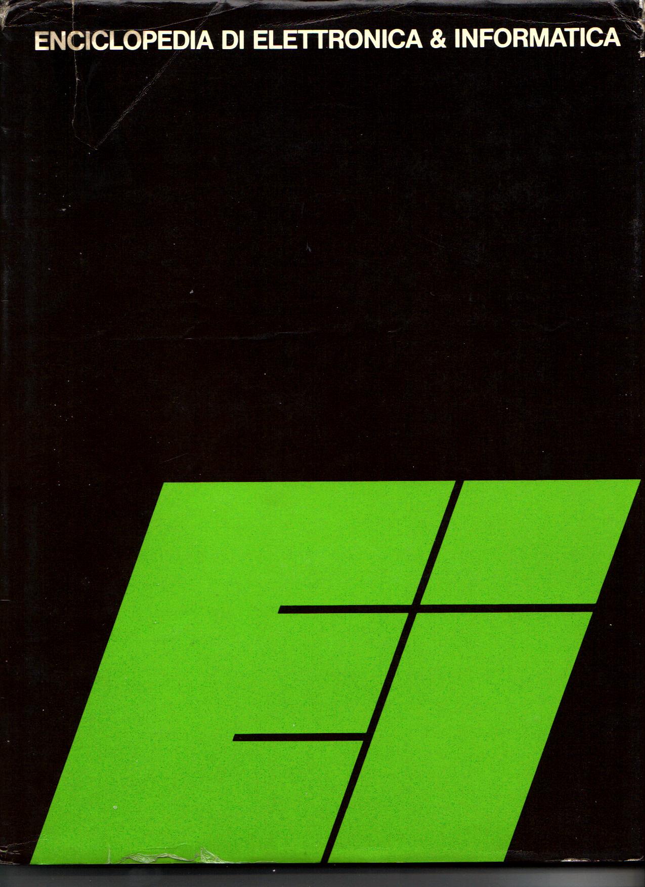 Enciclopedia di elettronica & informatica