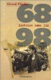 1968-1998. histoire sans fin