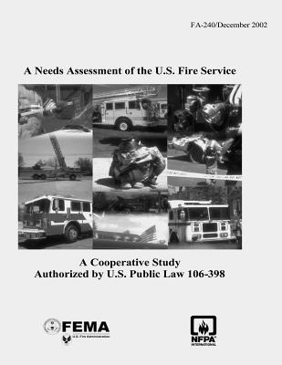 A Needs Assessment of the U.s. Fire Service