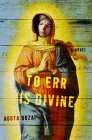 To Err Is Divine