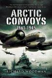 Arctic Convoys 1941-1945