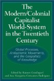 The Modern/Colonial/Capitalist World-System in the Twenthieth Century