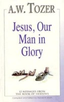 Jesus Our Man in Glory