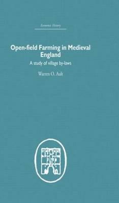 Open-Field Farming in Medieval Europe