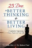 25 Days to Better Thinking and Better Living