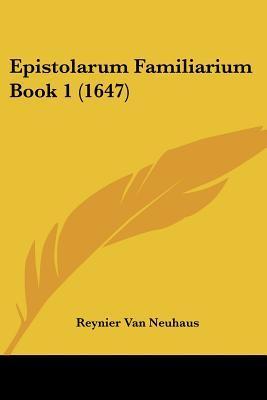 Epistolarum Familiarium Book 1 (1647)