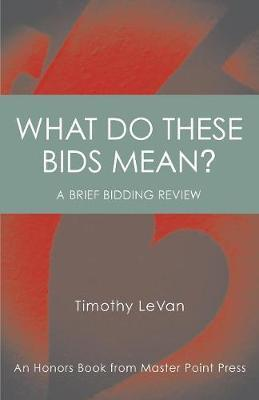 What Do These Bids Mean?