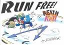 Run Free!
