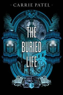 The Buried Life (Recoletta 1)