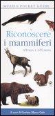 Riconoscere i mammiferi d'Italia e d'Europa