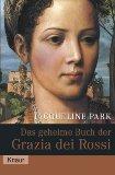 Das geheime Buch der Grazia dei Rossi.