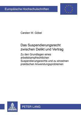 Das Suspendierungsrecht zwischen Delikt und Vertrag
