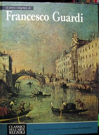 L'opera completa di Francesco Guardi