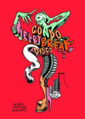 Condo Heartbreak Disco