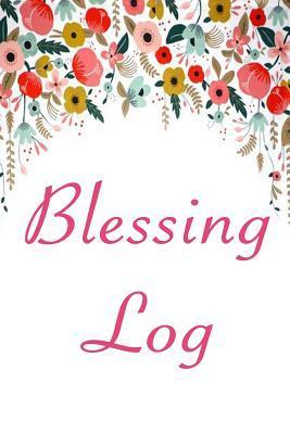 Blessing Log
