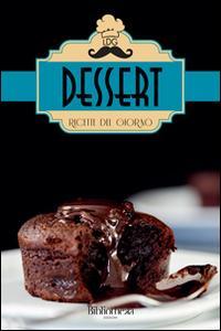 Dessert. Ricette del giorno