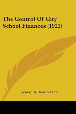 The Control of City School Finances (1922)
