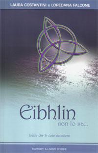 Eibhlin non lo sa...