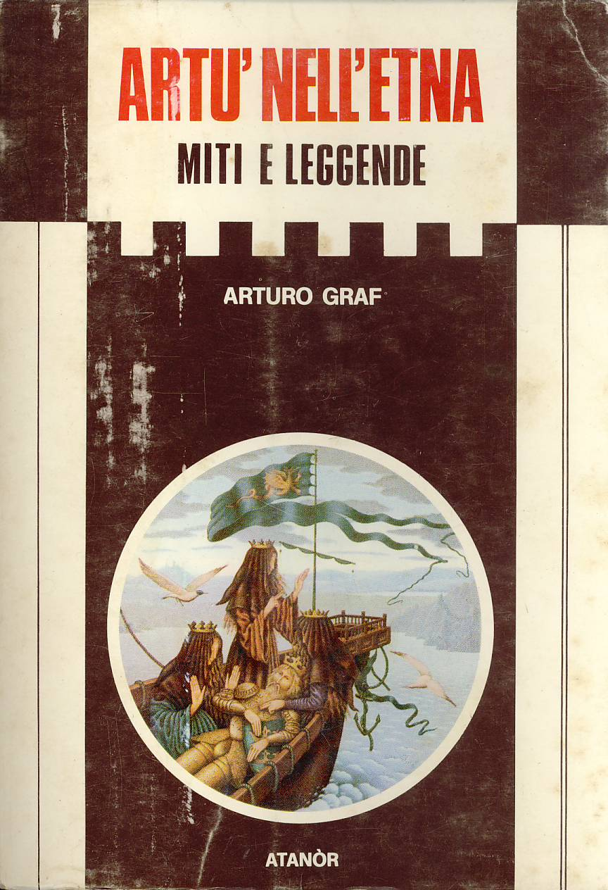 Artù nell'Etna - Un monte di Pilato in Italia - Un mito geografico - La leggenda di un filosofo