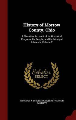 History of Morrow County, Ohio