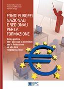 Fondi europei, nazionali e regionali per la formazione
