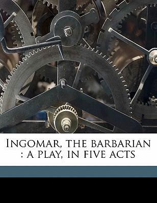 Ingomar, the Barbarian