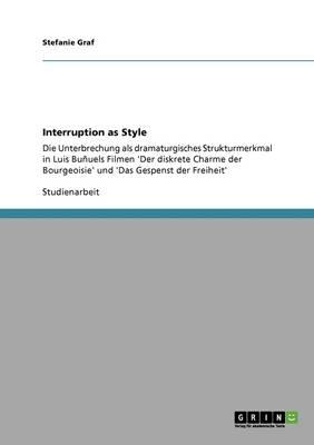 Interruption as Style