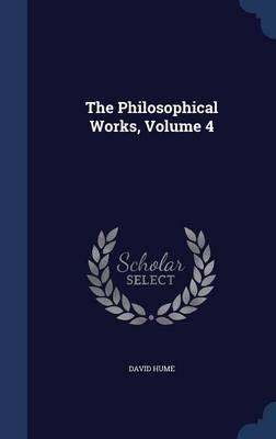 The Philosophical Works, Volume 4