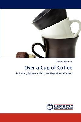 Over a Cup of Coffee