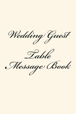 Wedding Guest Table Message Book