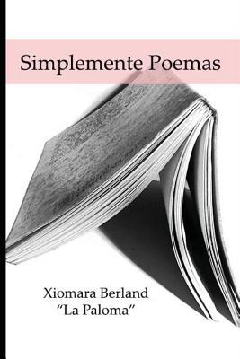 Simplemente Poemas / Just Poems
