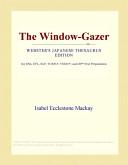 The Window-Gazer (Webster's Japanese Thesaurus Edition)