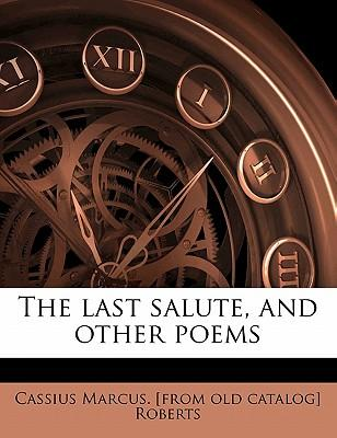 The Last Salute, and Other Poems