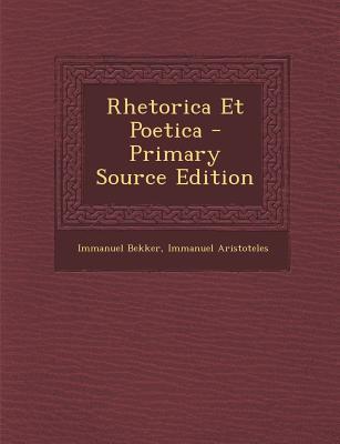 Rhetorica Et Poetica