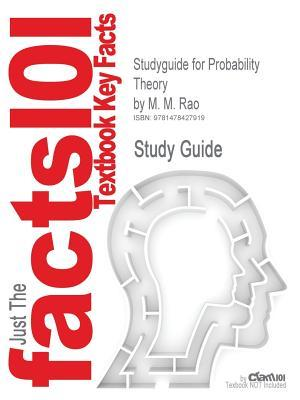 Studyguide for Probability Theory by Rao, M. M., ISBN 9780387277301