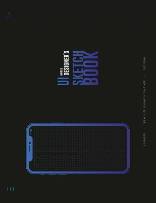 UI Mobile Designer's Sketchbook