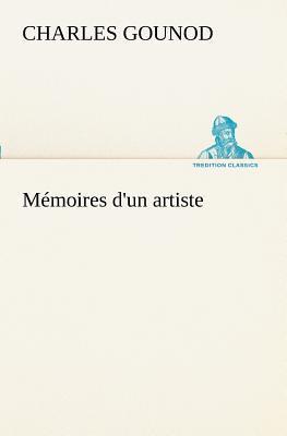 Memoires d un Artiste