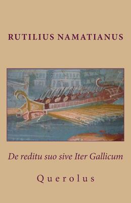De Reditu Suo Sive Iter Gallicum